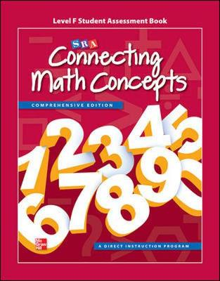 Connecting Math Concepts Level F, Student Assessment Book by McGraw-Hill Education, Siegfried Engelmann