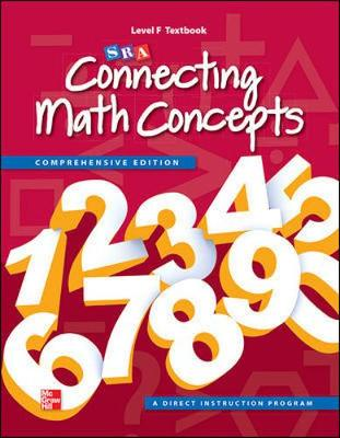 Connecting Math Concepts Level F, Student Textbook by McGraw-Hill Education, Engelmann