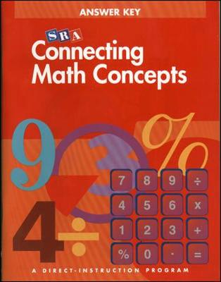 Connecting Math Concepts Level A, Additional Answer Key by McGraw-Hill Education