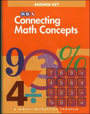 Connecting Math Concepts Level B, Additional Answer Key by McGraw-Hill Education, Siegfried Engelmann