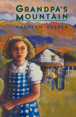 Grandpa's Mountain by Carolyn Reeder