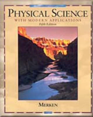 Physical Science with Modern Applications by Melvin Merken