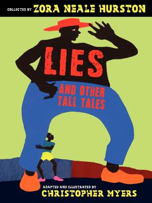 Lies and Other Tall Tales by Zora Neale Hurston, Joyce Carol Thomas