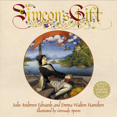 Simeon's Gift The Julie Andrews Collection by Julie Andrews Edwards, Emma Walton Hamilton