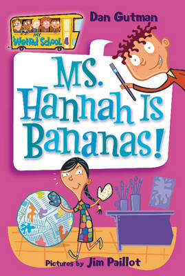 Ms. Hannah is Bananas! by Dan Gutman