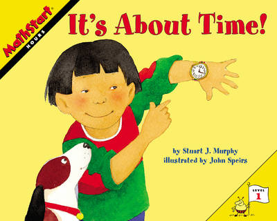 It's About Time! by Stuart J. Murphy
