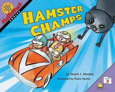 Mathstart Hamster Champs by Stuart J. Murphy