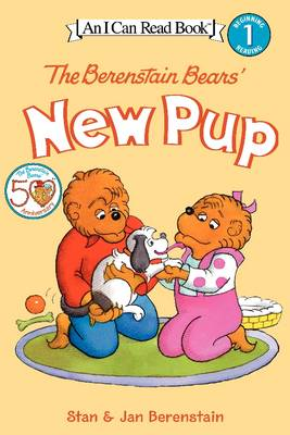 The Berenstain Bears' New Pup by Jan Berenstain, Stan Berenstain