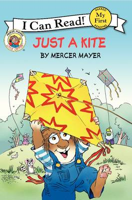 Little Critter: Just a Kite by Mercer Mayer