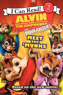 Alvin and the Chipmunks The Squeakuel: Meet the Chipettes by Lucy Rosen