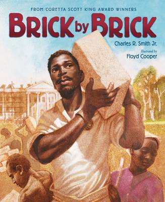 Brick by Brick by Charles R, Jr Smith