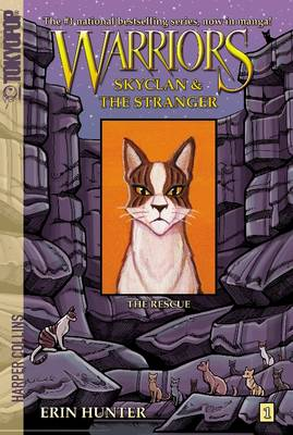 Warriors: Skyclan and the Stranger #1: the Rescue by Erin Hunter