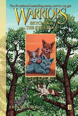 Warriors: Skyclan and the Stranger #3: After the Flood by Erin Hunter