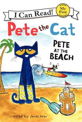 Pete the Cat Pete at the Beach by James Dean