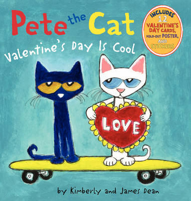 Pete the Cat Valentine's Day is Cool by James Dean