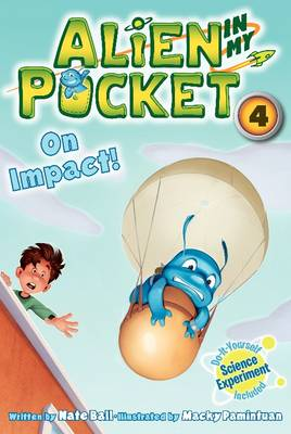 Alien in My Pocket: On Impact! by Nate Ball