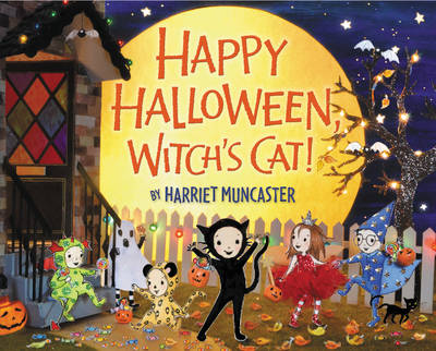 Happy Halloween, Witch's Cat! by Harriet Muncaster