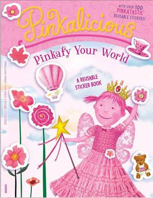 Pinkafy Your World A Reusable Sticker Book by Victoria Kann
