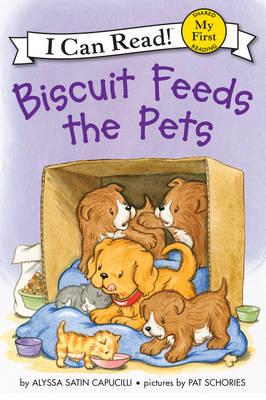 Biscuit Feeds the Pets by Alyssa Satin Capucilli