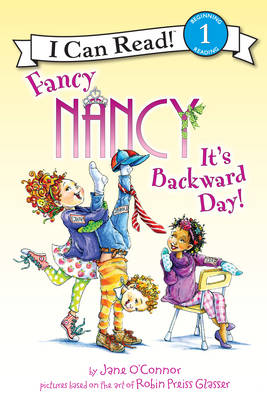 Fancy Nancy: it's Backward Day! by Jane O'Connor
