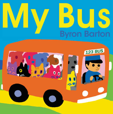My Bus by Byron Barton