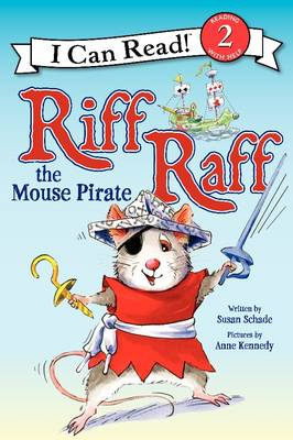 Riff Raff the Mouse Pirate by Susan Schade