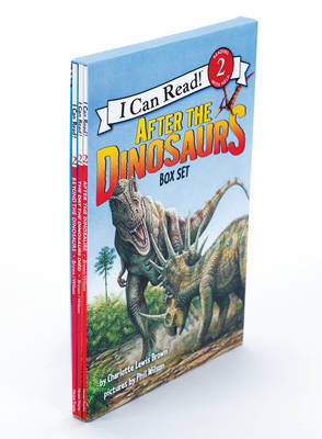 After the Dinosaurs Box Set After the Dinosaurs, Beyond the Dinosaurs, the Day the Dinosaurs Died by Charlotte Lewis Brown