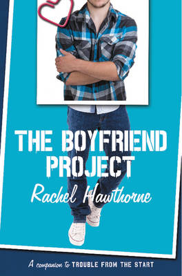 The Boyfriend Project by Rachel Hawthorne