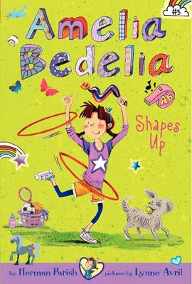Amelia Bedelia Shapes Up by Herman Parish