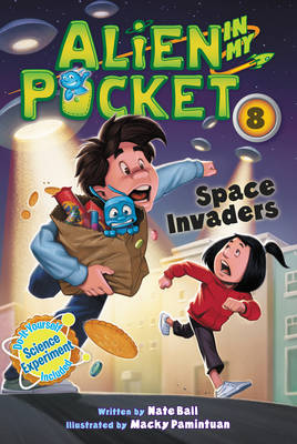 Alien in My Pocket #8: Space Invaders by Nate Ball