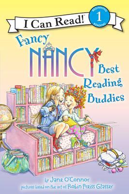 Fancy Nancy: Best Reading Buddies by Jane O'Connor