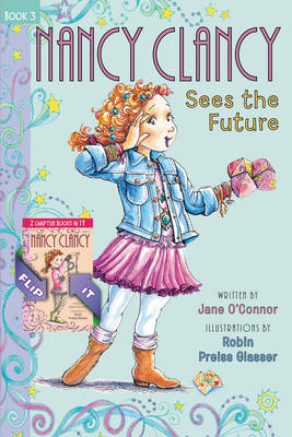 Fancy Nancy: Nancy Clancy Bind-Up: Books 3 and 4 Sees the Future and Secret of the Silver Key by Jane O'Connor