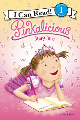 Pinkalicious: Story Time by Victoria Kann