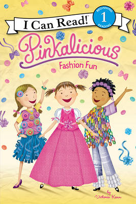 Pinkalicious: Fashion Fun by Victoria Kann