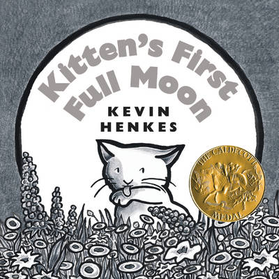 Kitten's First Full Moon Board Book by Kevin Henkes