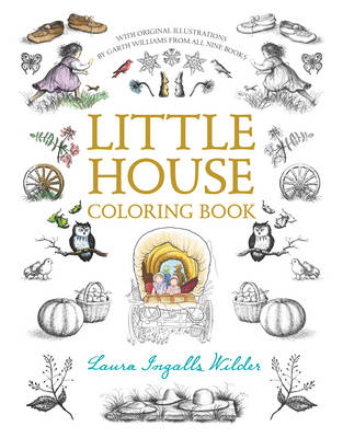Little House Coloring Book by Laura Ingalls Wilder