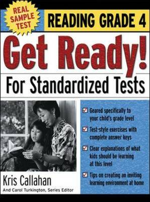 Get Ready! for Standardized Tests: Reading Grade 4 by Kris Callahan, Carol Turkington
