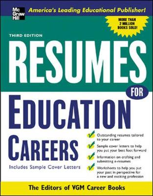 Resumes for Education Careers With Sample Cover Letters by The Editors of VGM Career Books