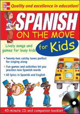Spanish on the Move for Kids Lively Songs and Games for Busy Kids by Catherine Bruzzone
