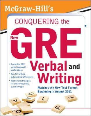 McGraw-Hill's Conquering the New GRE Verbal and Writing by Kathy A. Zahler