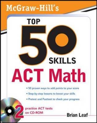 McGraw-Hill's Top 50 Skills for a Top Score ACT Math by Brian Leaf