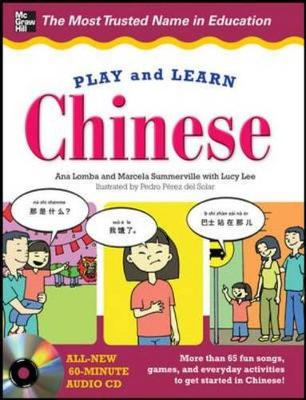 Play and Learn Chinese with Audio CD by Ana Lomba