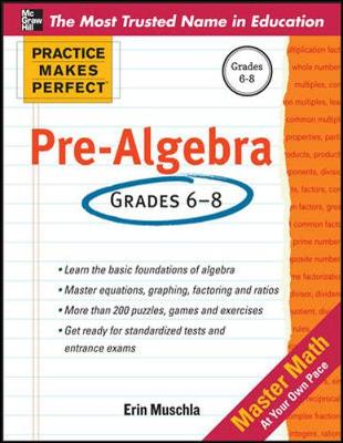 Practice Makes Perfect Pre-Algebra by Erin Muschla