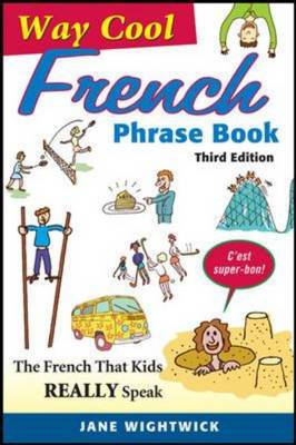 Way-Cool French Phrase Book by Jane Wightwick