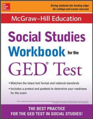 McGraw-Hill Education Social Studies Workbook for the GED Test by McGraw-Hill Education