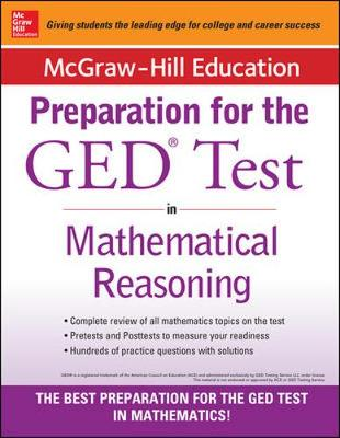 McGraw-Hill Education Strategies for the GED Test in Mathematical Reasoning with CD-ROM by McGraw-Hill Education