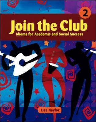 Join the Club Intermediate to Advanced by Lisa Naylor