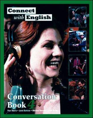 Connect with English: Conversation (Video Episodes 37-48) by Janet Battiste, Michael Berman, Linda Butler, Pam Tiberia