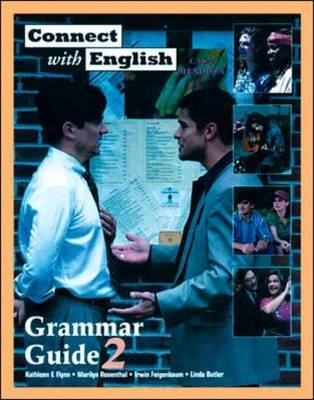 Connect with English: Grammar Guides (Video Episodes 13-24) by Kathleen Flynn, Linda Butler, Irwin Feigenbaum, Marilyn Rosenthal