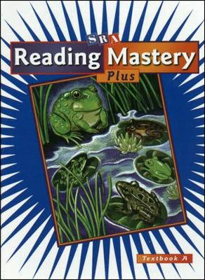 Reading Mastery Grade 3, Textbook A by McGraw-Hill Education, Siegfried Engelmann